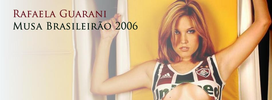 Rafaella Guarany – Musa do Brasileirão 2006